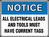 Notice All Electricl Leads And Tools Must Have Current Tags