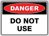 Dange Do Not Use
