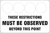 These Restrictions Must Be Observed Beyond This Point