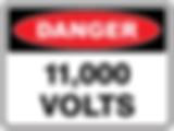 Dange 11,000 Volts