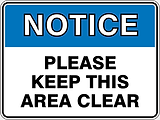 Notic Please Keep This Area Clear