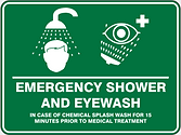 Emergency Showe and Eyewash In Case of Chemical Splash Wash for 15 minutes prior to medical treatment