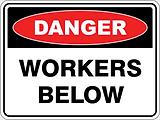 Dange Workers Below