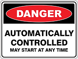Danger Automatically Controlled may start at any time