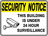 Security Notice This Building is Unde 24 Hour Surveillance