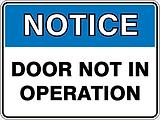 Notice Door Not In Operation