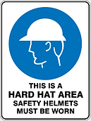 This is a Hard Hat Area Safety Helments Must Be Worn