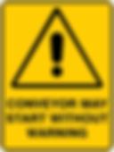 Conveyor May Start Without Warning