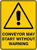 Conveyor May Start Without Warning