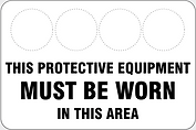 This Protective Equipment Must Be Worn In This Area