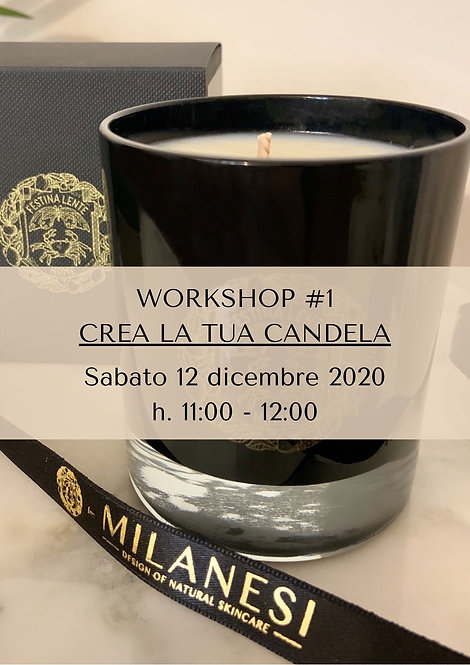 Workshop #1 - Crea la tua candela!