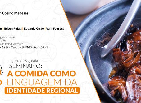 Frente da Gastronomia Mineira promove seminário sobre gastronomia e identidade regional