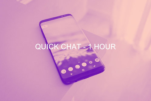 QUICK CHAT- ONE HOUR