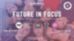 FUTURE IN FOCUS updated.png