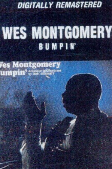 Wes Montgomery Bumpin'-CASSETTE