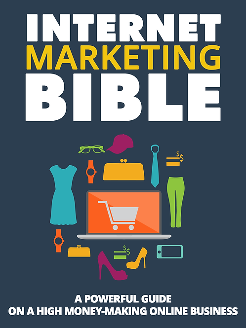 INTERNET MARKETING BIBLE