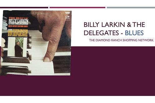 BILLY LARKIN & THE DELEGATES