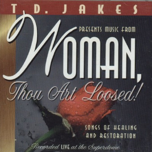 T.D.JAKES Woman Thou Art Loosed!