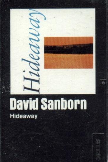 David Sanborn Hideaway-CASSETTE