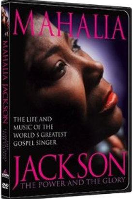 Mahalia Jackson - The Power and the Glory: