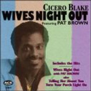 Cicero Blake Wives Night Out