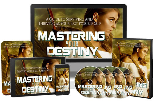 Mastering Your Destiny