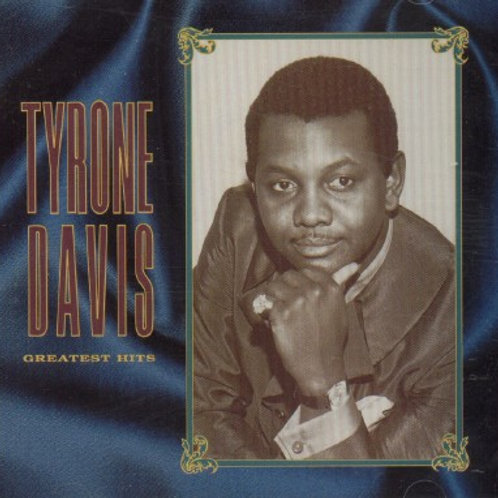 Tyrone Davis-GREATEST HITS