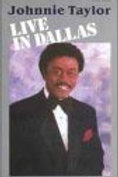 JOHNNY TAYLOR Live in Dallas [VHS]