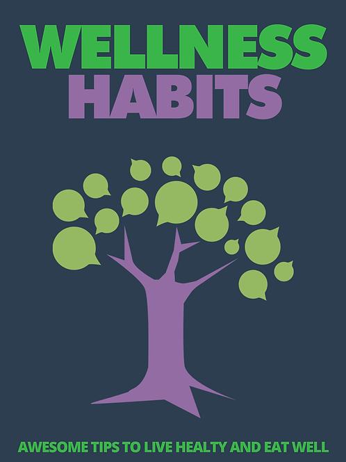 Wellness Habits.