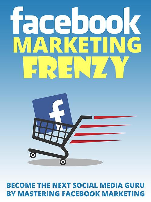 Facebook Marketing Frenzy