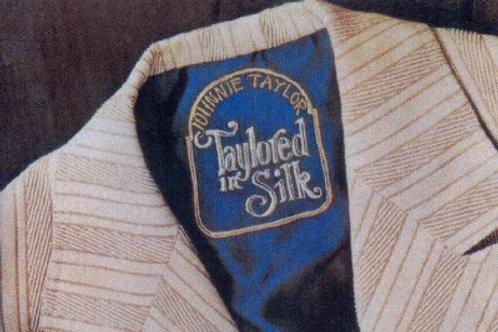 Johnnie Taylor Taylored In Silk