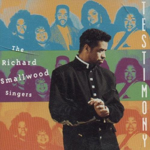 The Richard Smallwood Singers Testimony