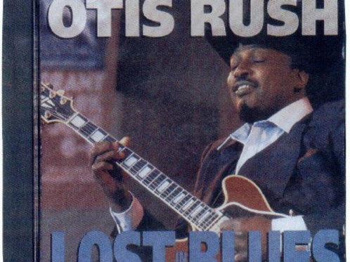 Otis Rush Lost in the Blues