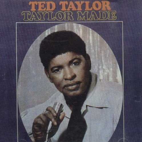 Ted Taylor -Taylor Made