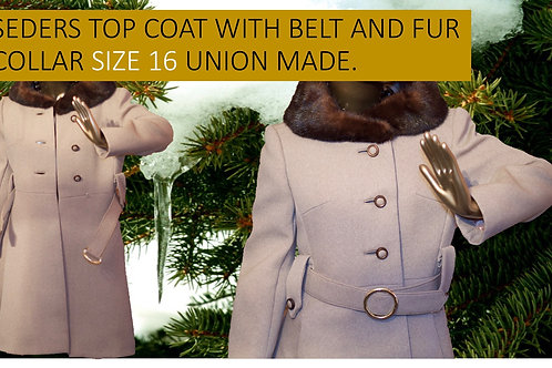 SEDERS TOP COAT WITH BELT AND FUR COLLAR SIZE 16 UNION MADE