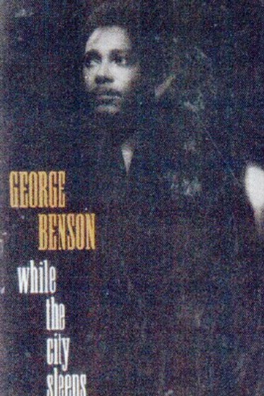 George Benson While the city sleeps-CASSETTE