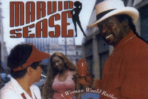 Marvin Sease A woman would rather be licked