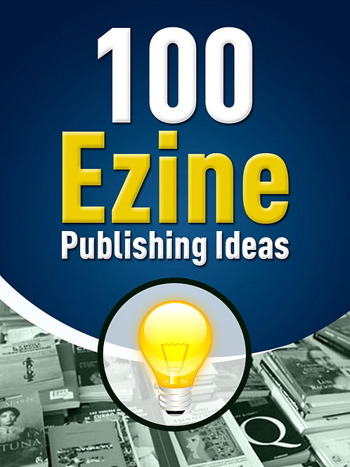 100EzinePublishingIdeas