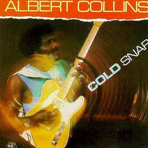 Albert Collins Cold Snap