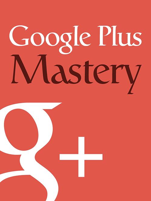 GooglePlusMastery