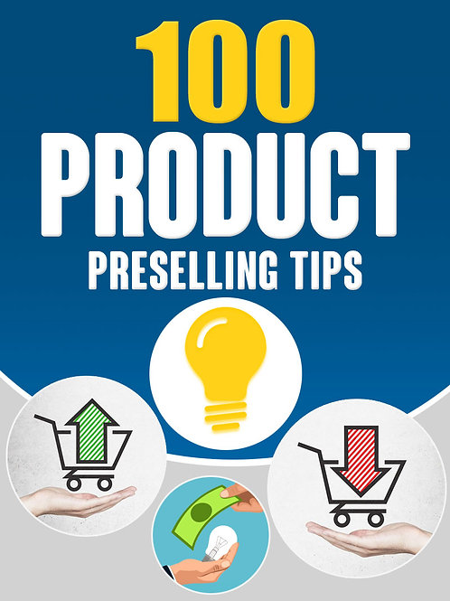 100ProductPresellingTips.