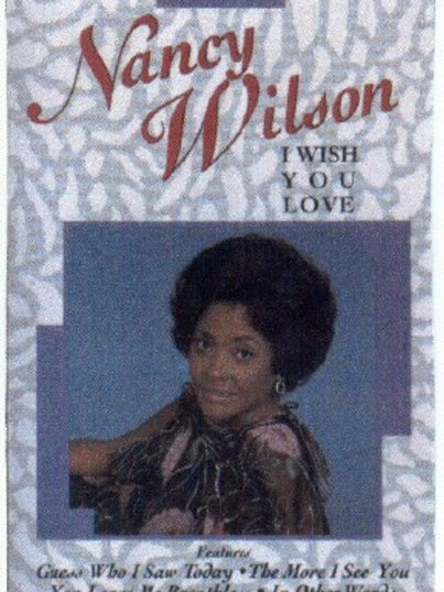 Nancy Wilson I wish you love-CASSETTE
