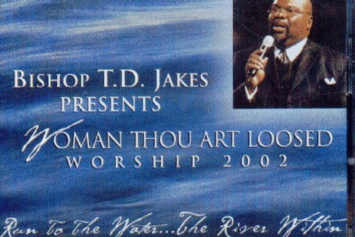 Bishop T.D.Jakes Presents: Woman thou are loosed w