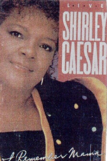 Shirley Caesar I remember mama-CASSETTE