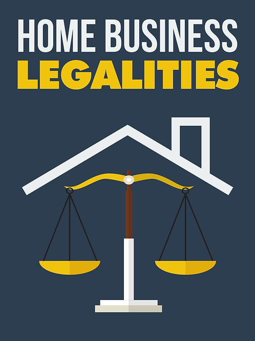 Home Business Legalities