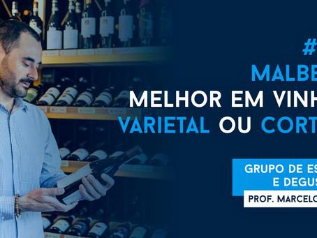 Aula 10 - Malbec: Melhor em Vinho Varietal ou Corte? - Prof. Marcelo Vargas