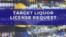 Target Liquor License Request.png