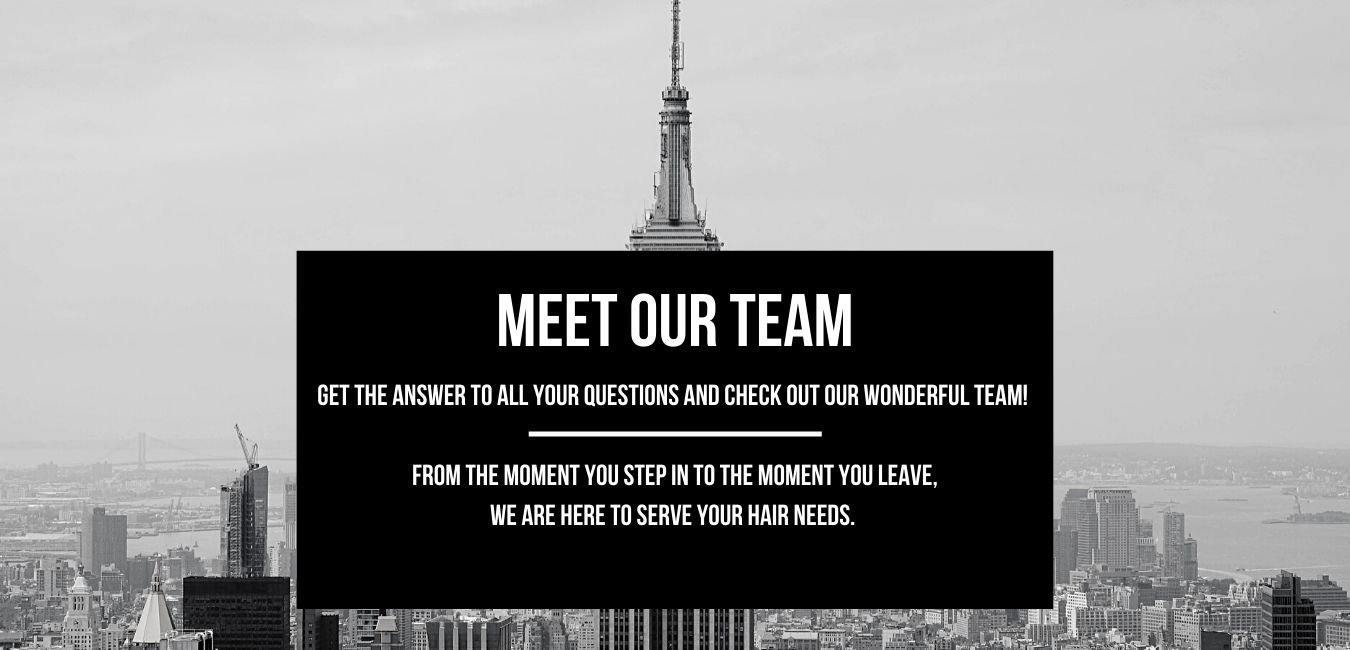 Meet Our Team From the moment you step i