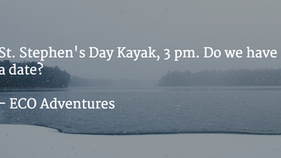 Don't Forget St. Stephen's Day Kayak