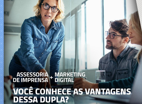 Assessoria de imprensa + marketing digital